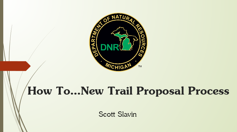 Motorized Trail Proposal Process